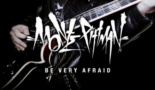 Be Very Afraid of Monte Pittman